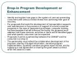 drop in program development or enhancement