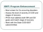 iddt program enhancement13