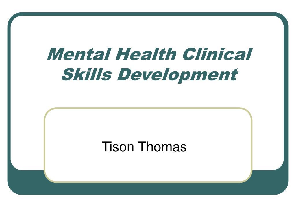Mental Health Clinical Skills Development