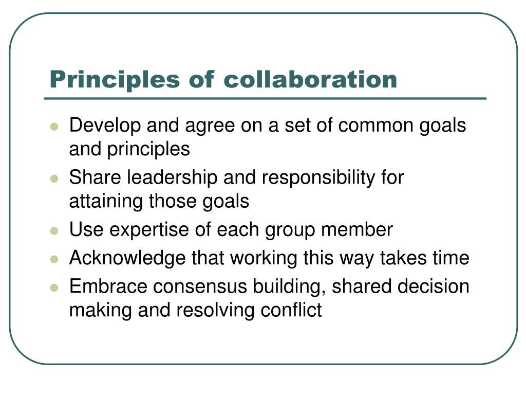 Principles of collaboration