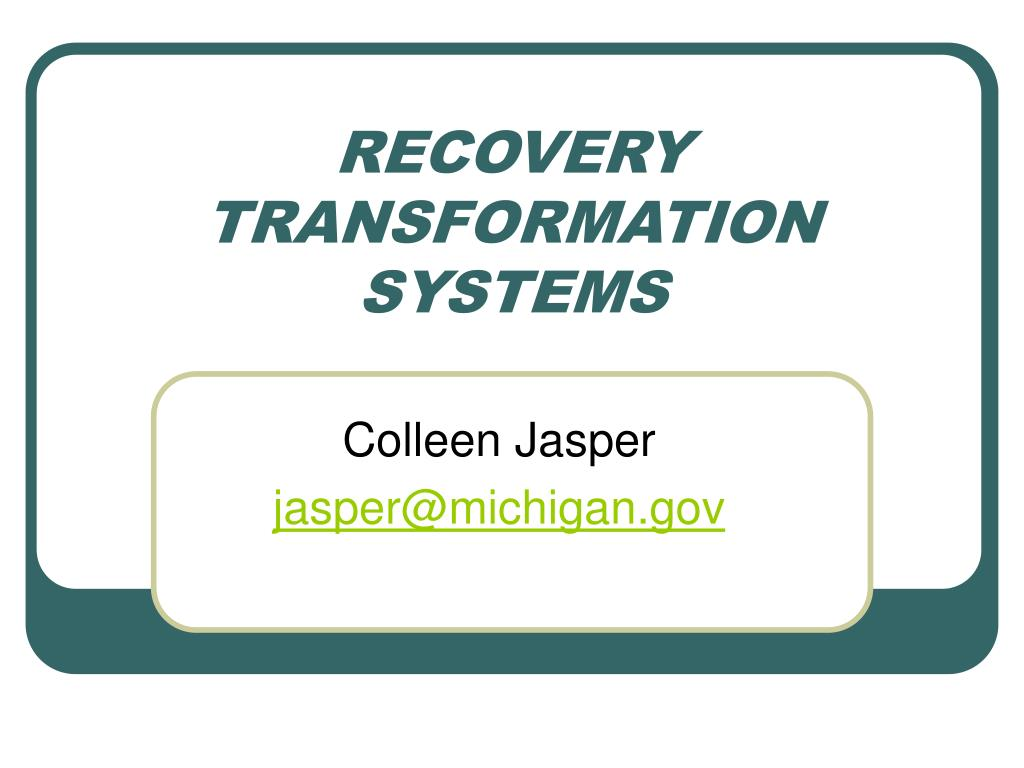 RECOVERY TRANSFORMATION SYSTEMS