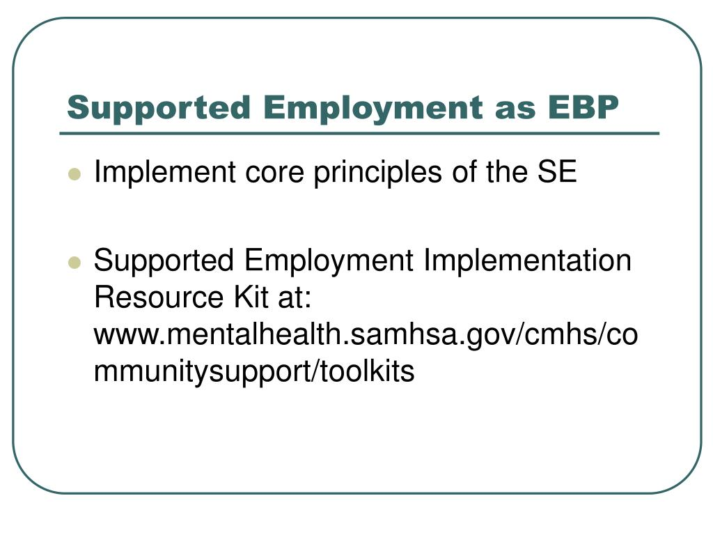 Supported Employment as EBP