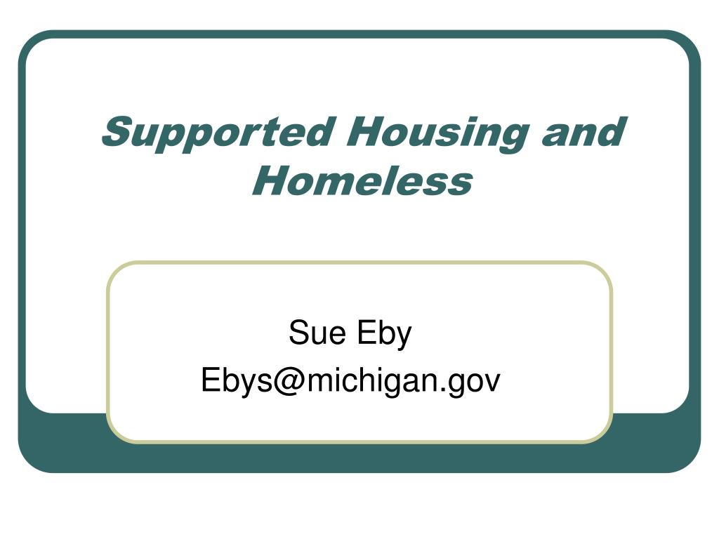 Supported Housing and Homeless