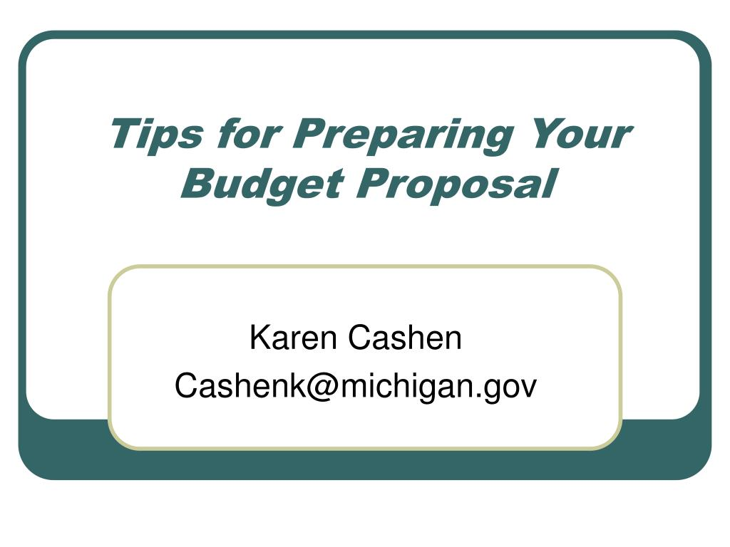 Tips for Preparing Your Budget Proposal