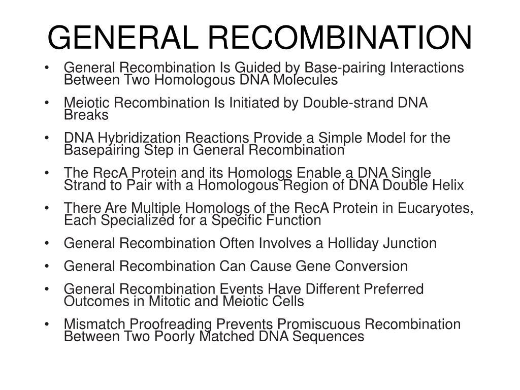 GENERAL RECOMBINATION