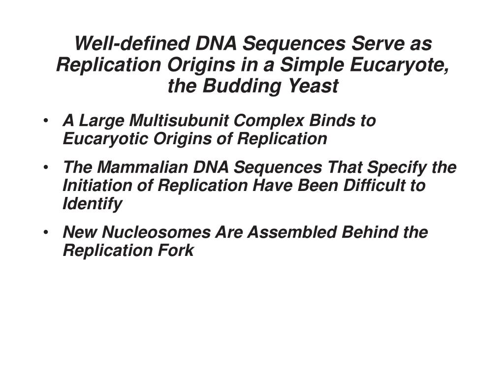 Well-defined DNA Sequences Serve as Replication Origins in a Simple Eucaryote, the Budding Yeast