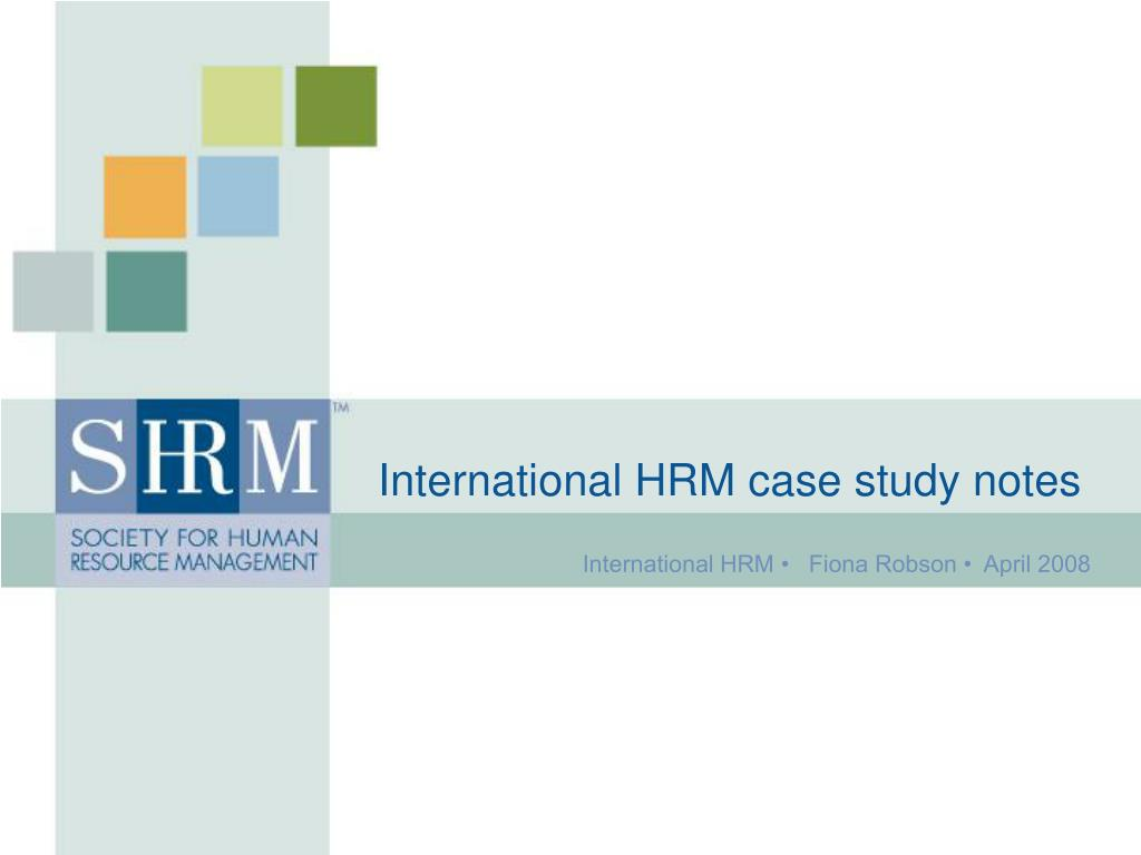 international hrm case study by fiona l. robson