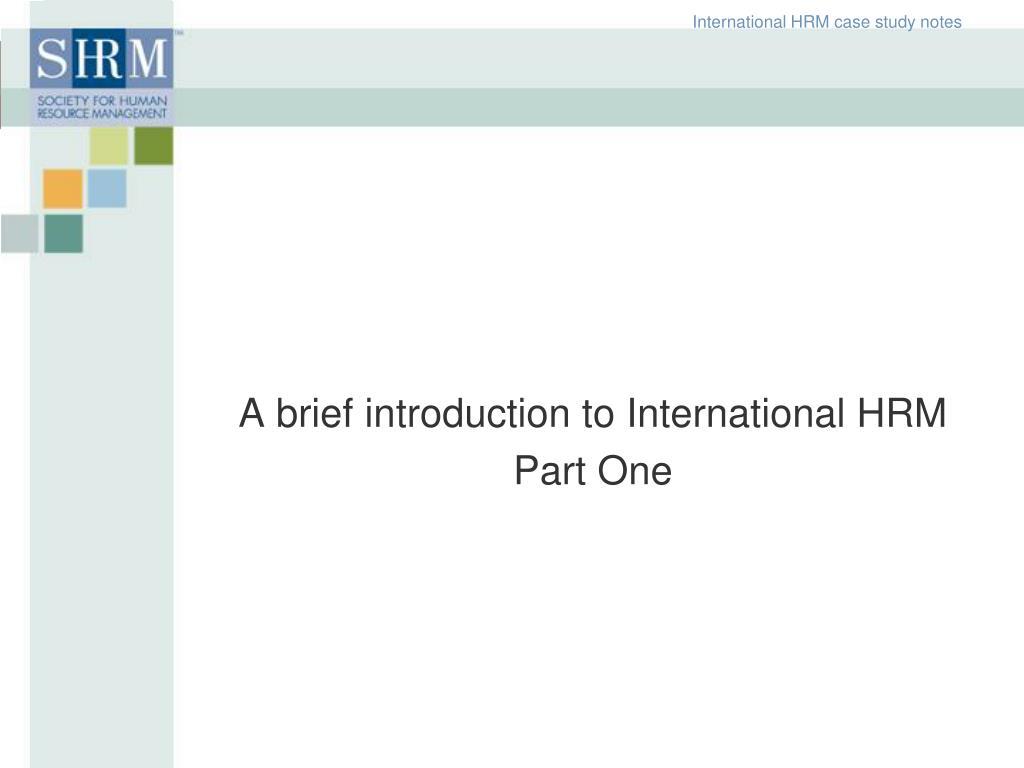 International HRM case study notes