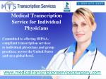 medical transcription service for individual physicians
