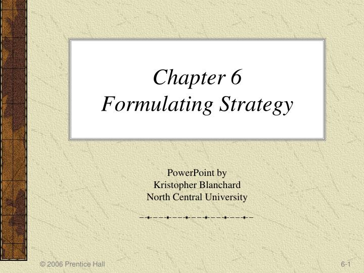 chapter 6 formulating strategy n.
