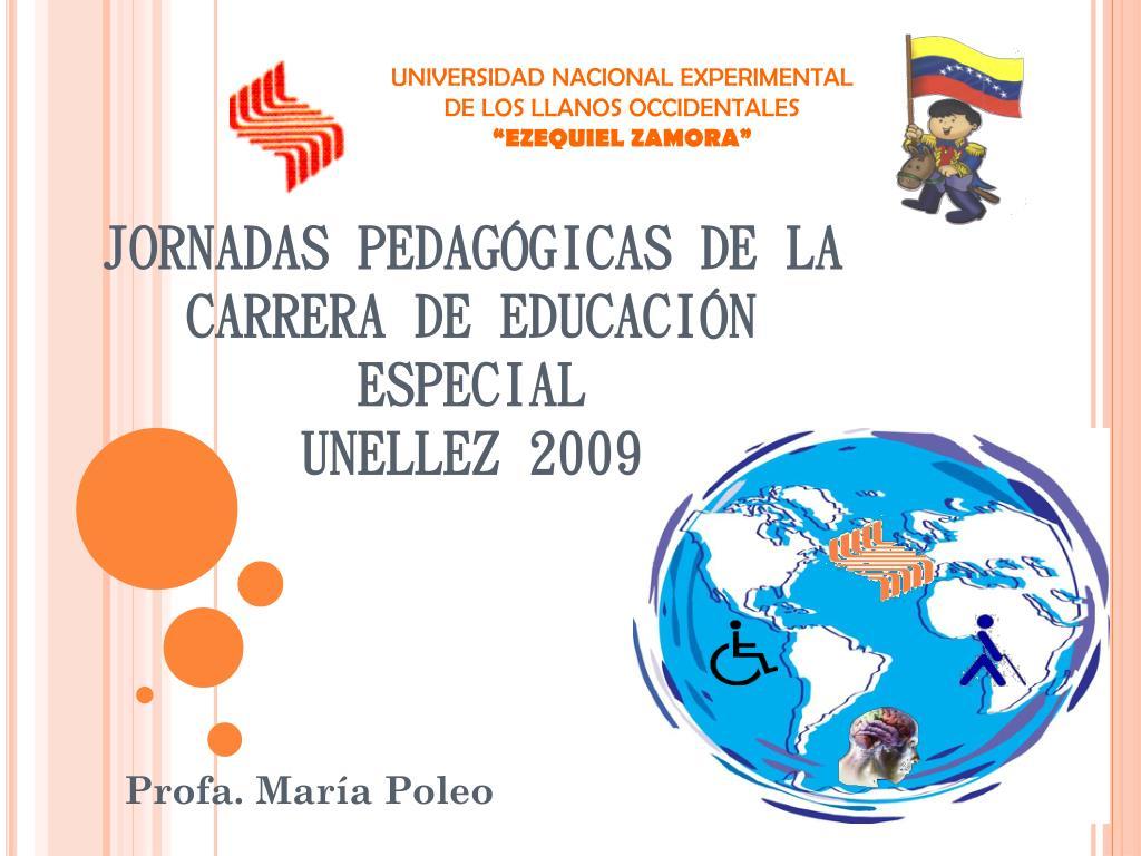 jornadas pedag gicas de la carrera de educaci n especial unellez 2009 l.