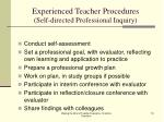 experienced teacher procedures self directed professional inquiry
