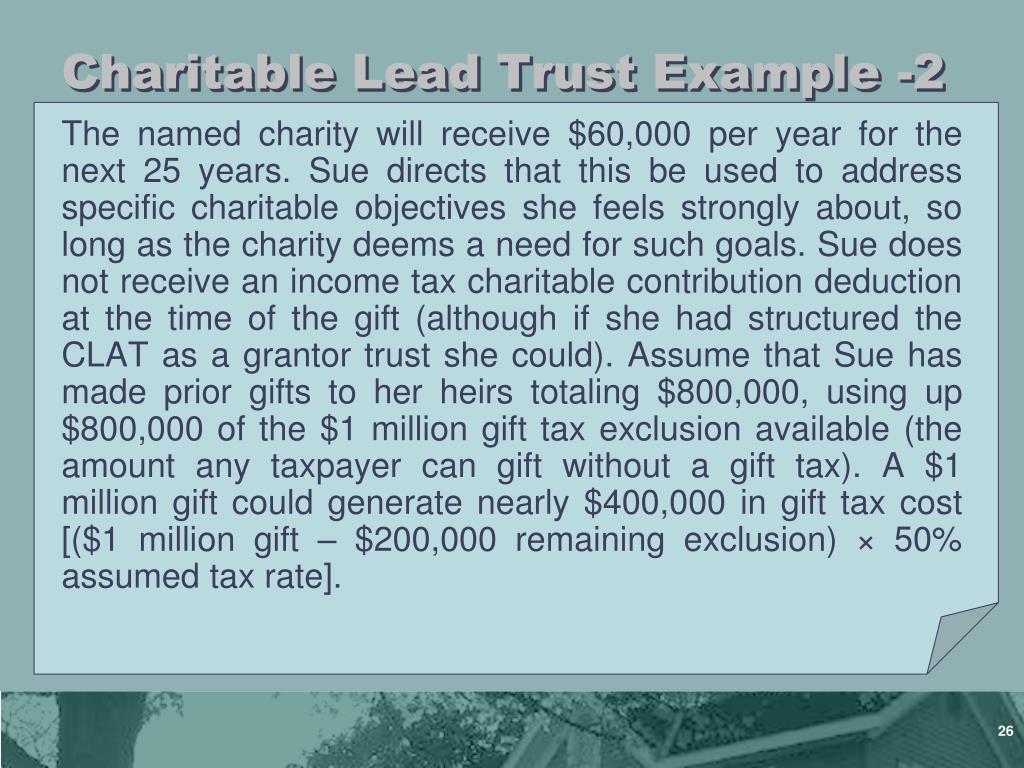 Charitable Lead Trust Example -2