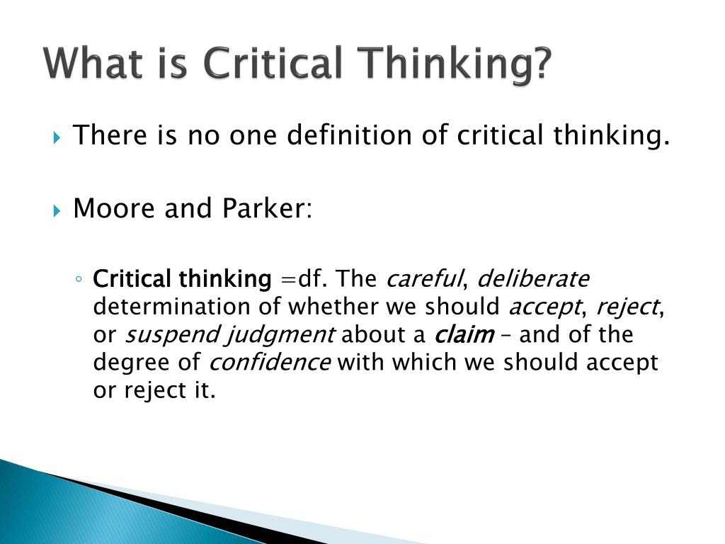 the definition of critical thinking Definition of critical thinking skills, why employers value them, and a list of the top critical thinking skills and keywords, with examples.