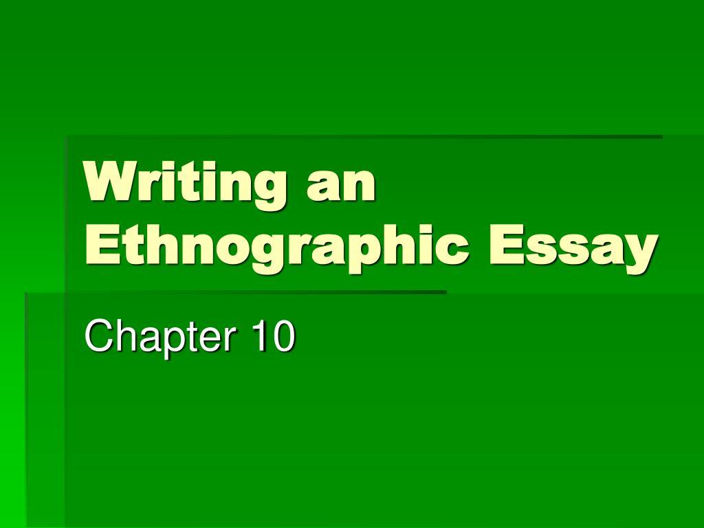ethnographic argumentation essay