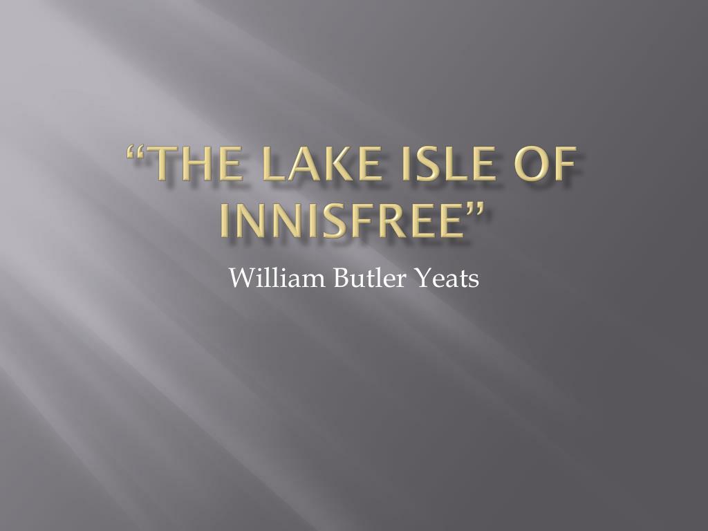 """The Lake isle of"