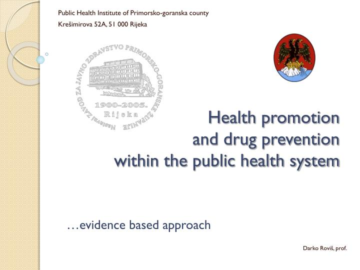health promotion and drug prevention within the public health system n.