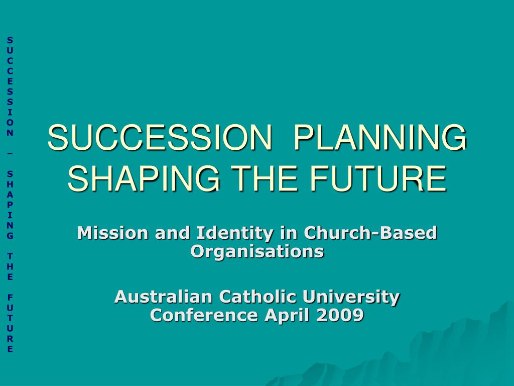 succession planning shaping the future l.