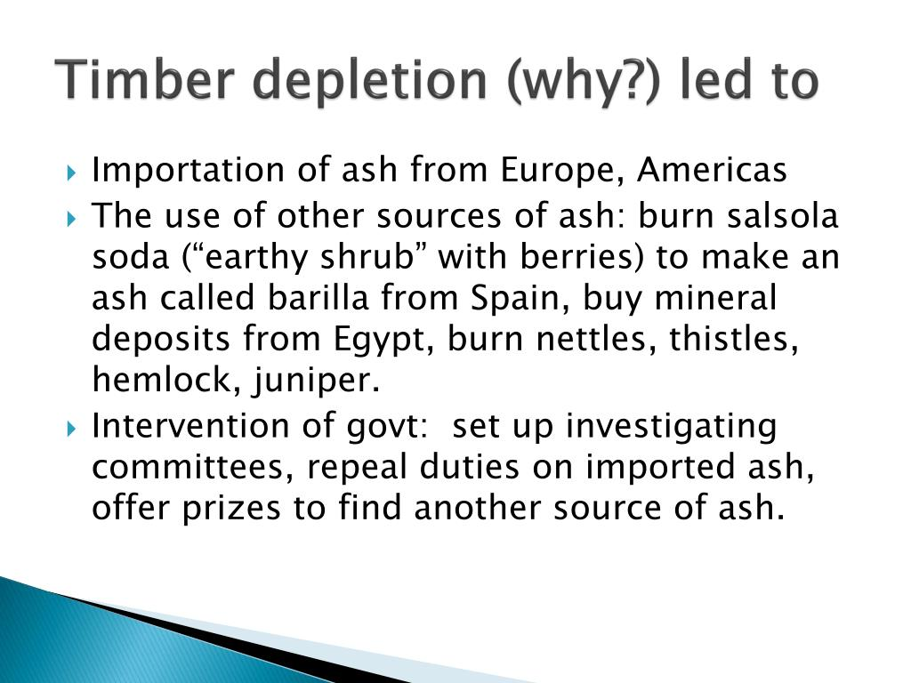 Timber depletion (why?) led to