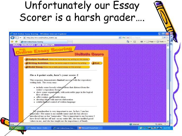 Old English Essay Unfortunately Our Essay Scorer Is A Harsh Grader Research Essay Thesis Statement Example also Thesis Generator For Essay Ppt  Holt Online Essay Scoring How To Powerpoint Presentation  Id  English Essay Example