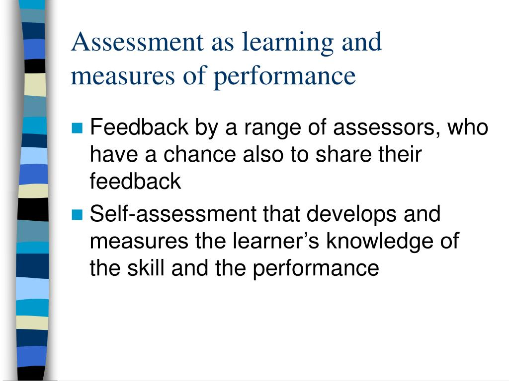 Assessment as learning and measures of performance