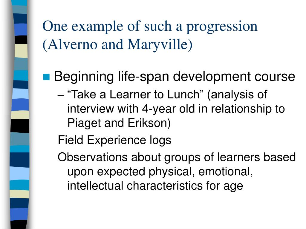 One example of such a progression  (Alverno and Maryville)