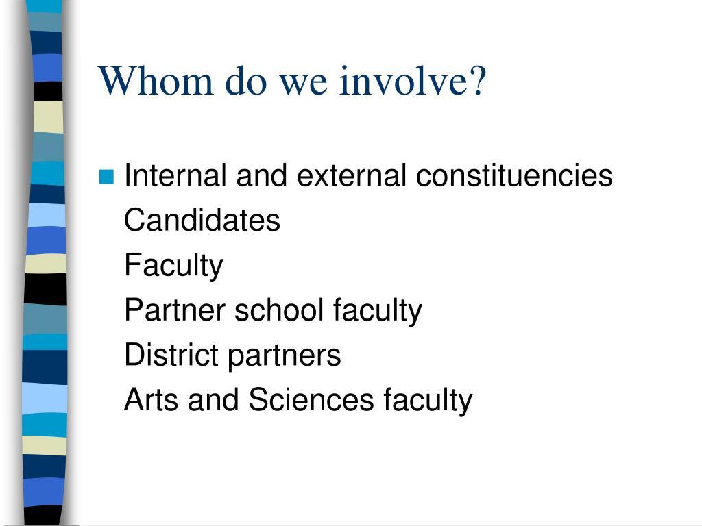 Whom do we involve?