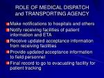 role of medical dispatch and transporting agency