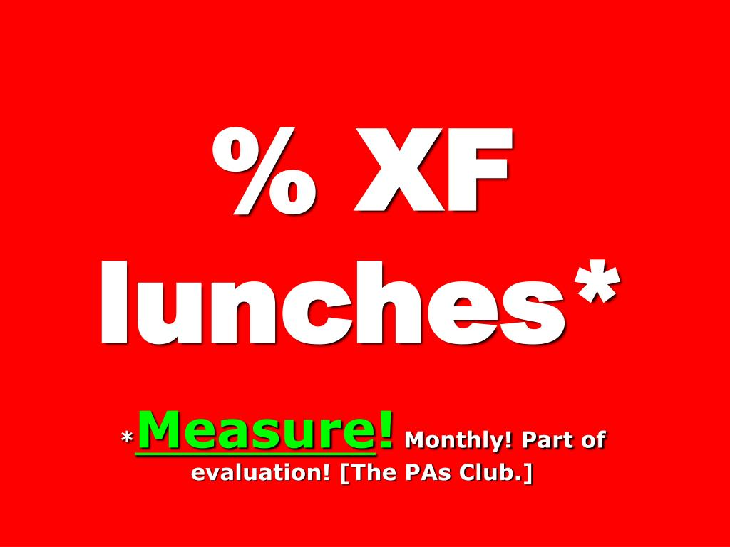 % XF  lunches*