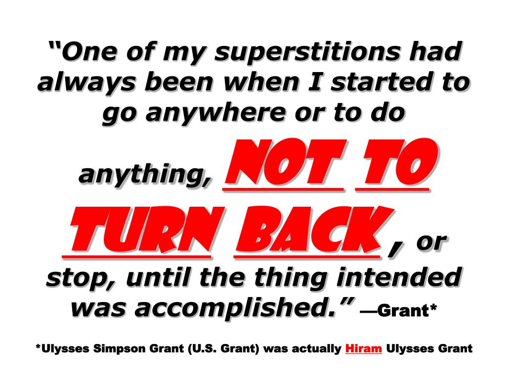 """One of my superstitions had always been when I started to go anywhere or to do anything,"