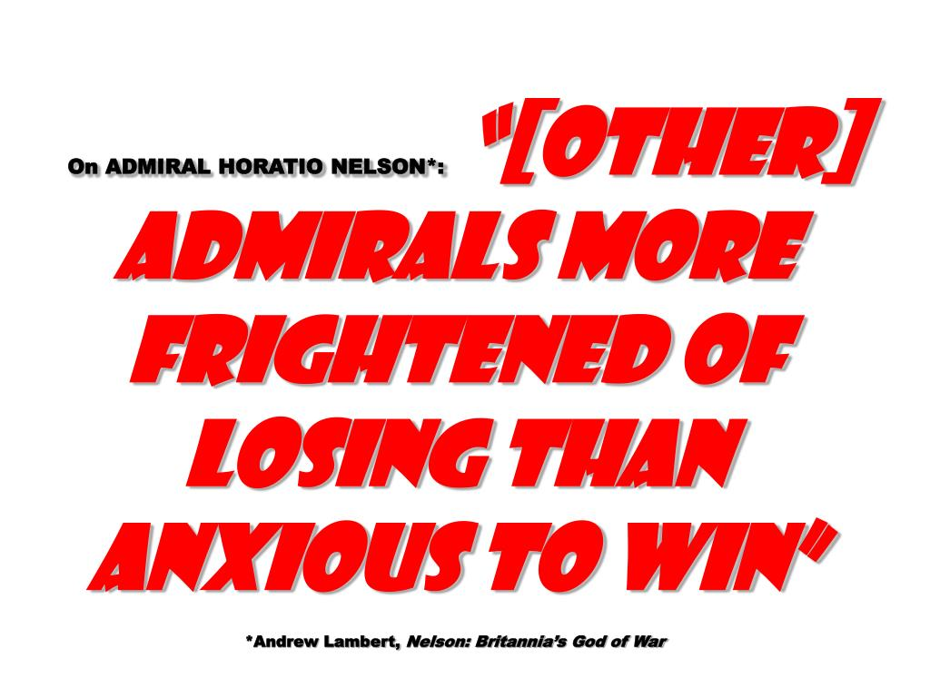 On ADMIRAL HORATIO NELSON*: