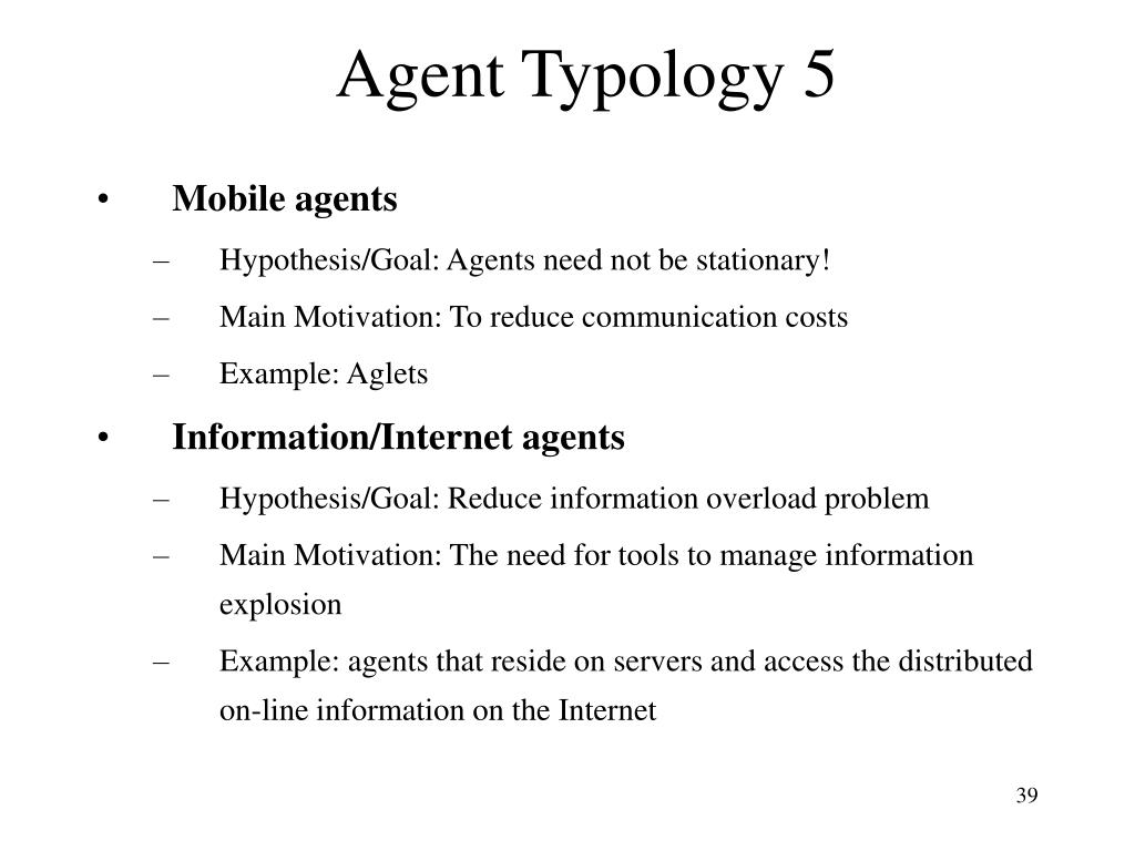 Agent Typology 5