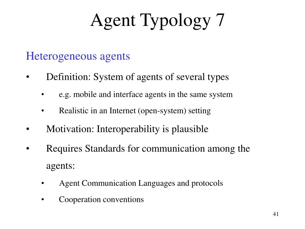 Agent Typology 7