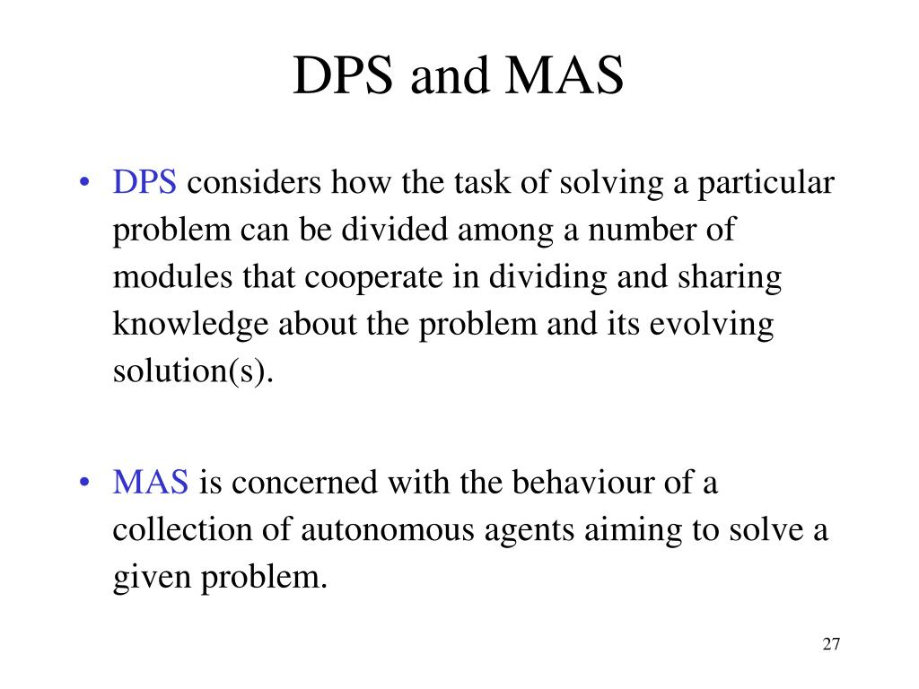 DPS and MAS