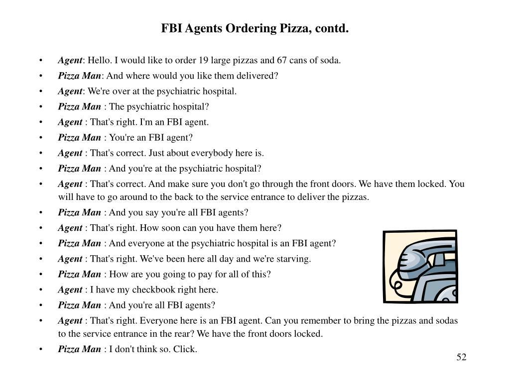 FBI Agents Ordering Pizza