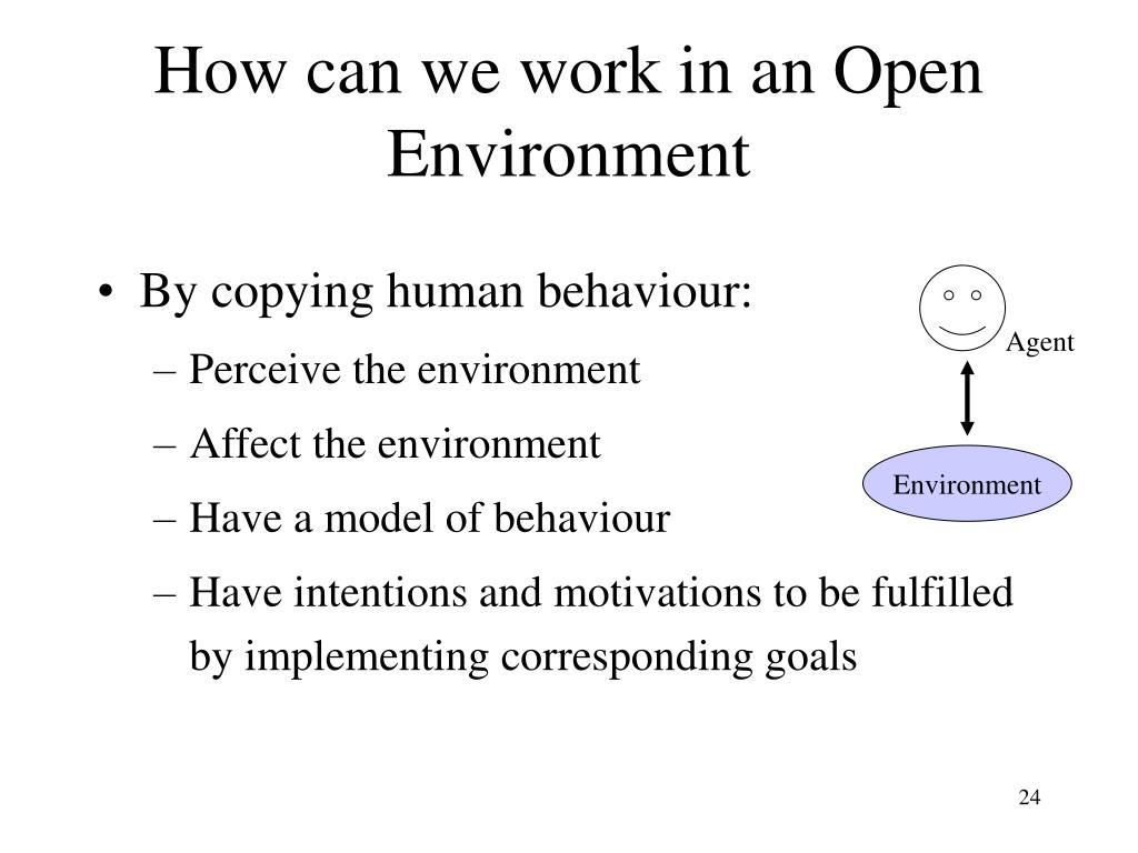 How can we work in an Open Environment
