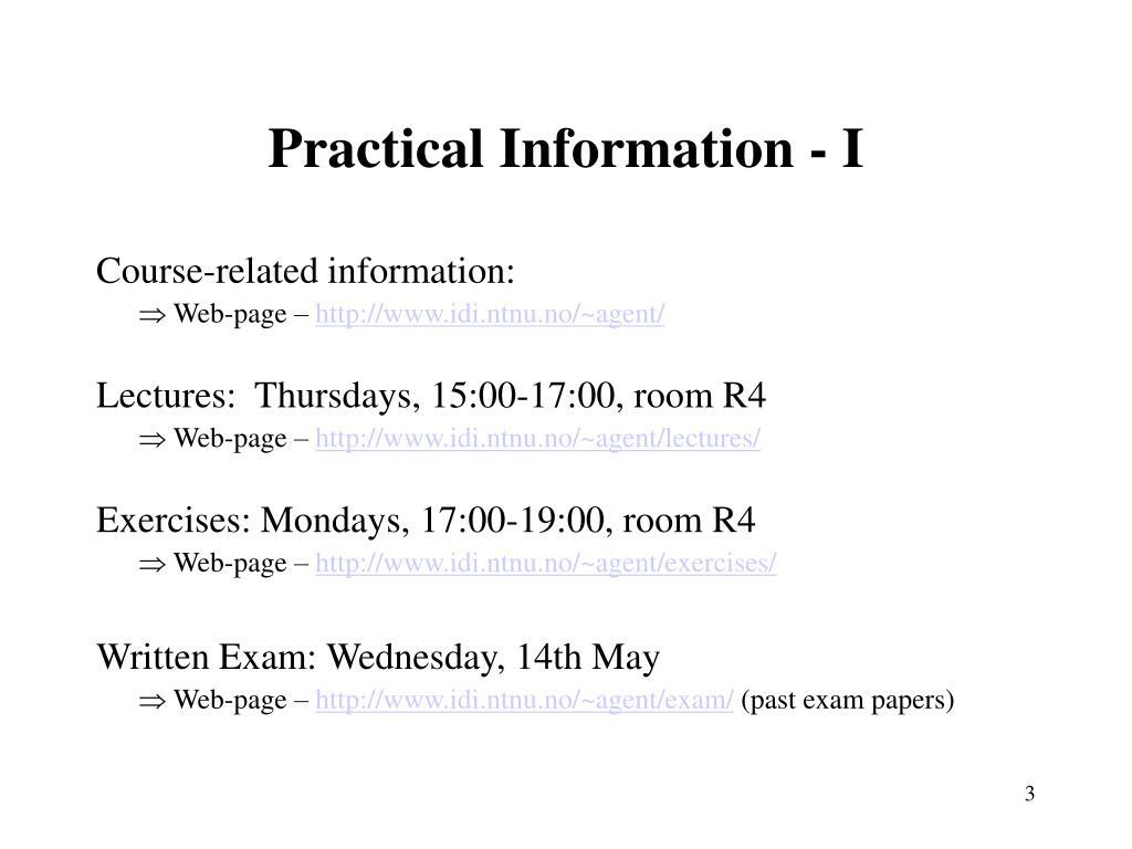 Practical Information - I