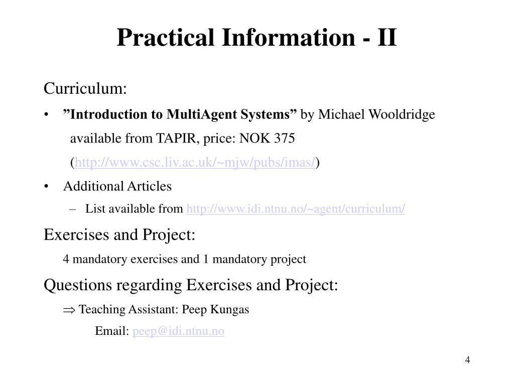 Practical Information - II
