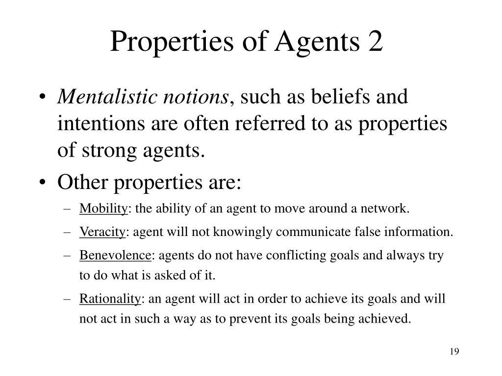Properties of Agents 2