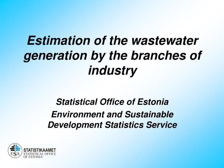 e stimation of the wastewater generation by the branches of industry n.