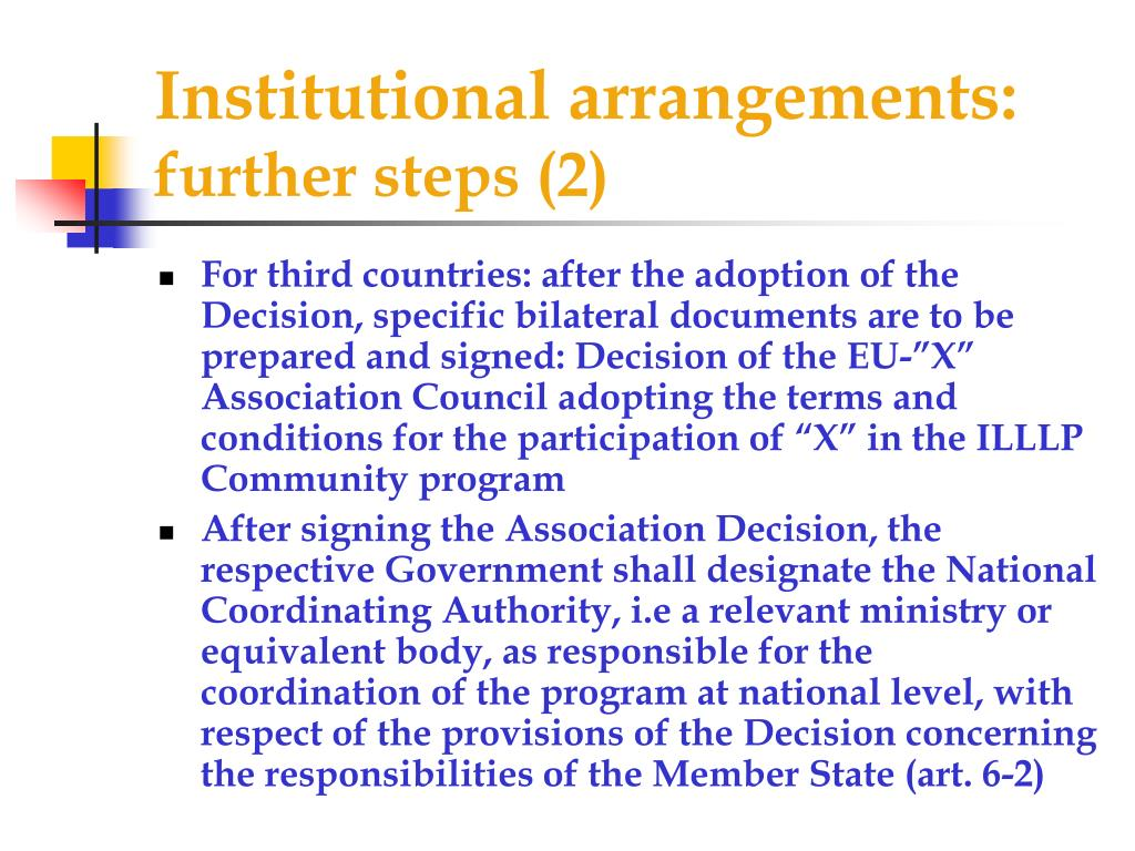 Institutional arrangements: