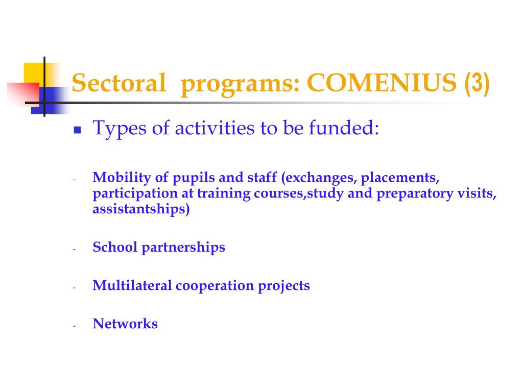 Sectoral  programs: COMENIUS