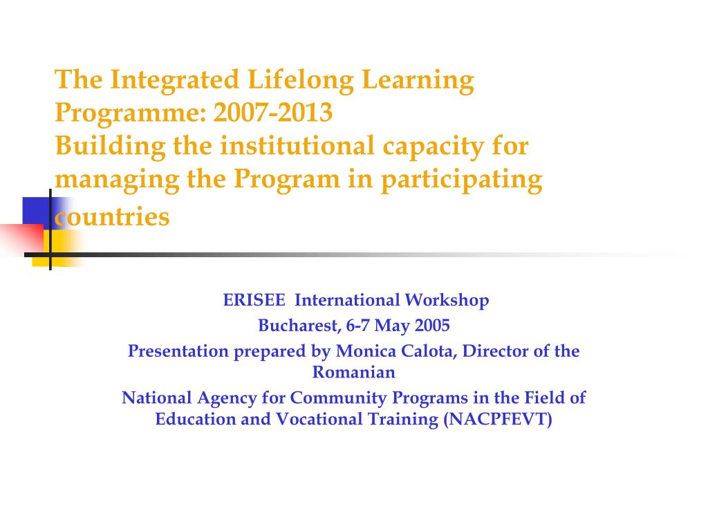 The Integrated Lifelong Learning