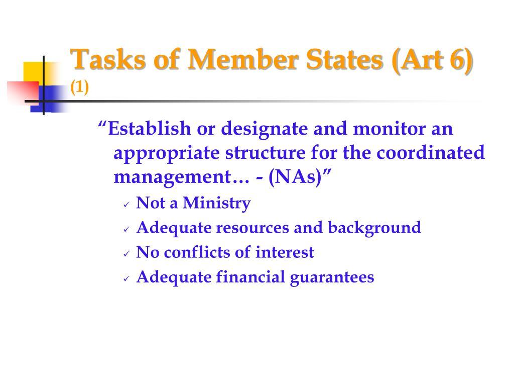 Tasks of Member States (Art 6)