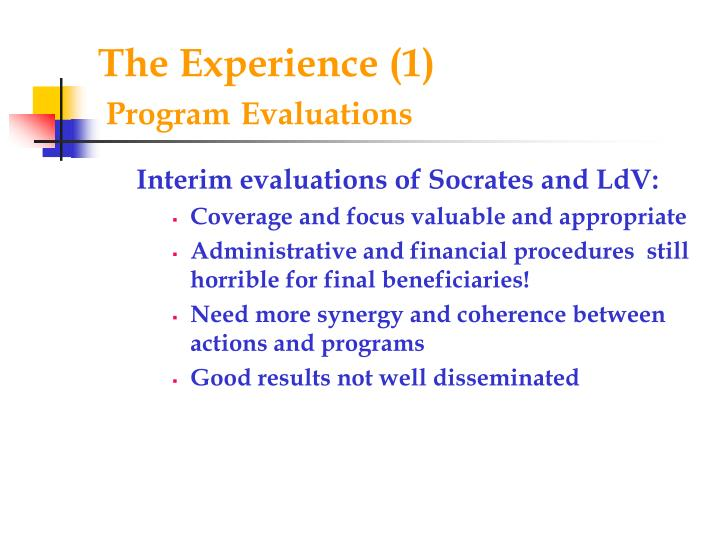 The experience 1 program evaluations