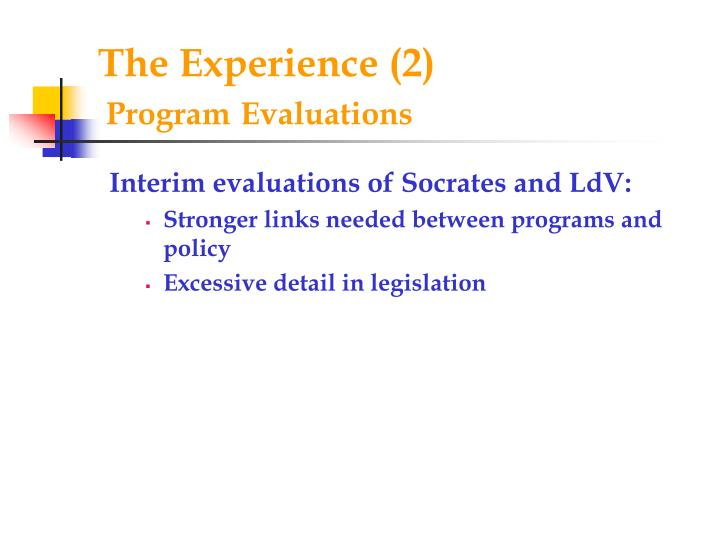 The experience 2 program evaluations