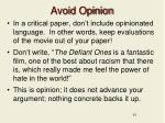 avoid opinion