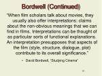 bordwell continued