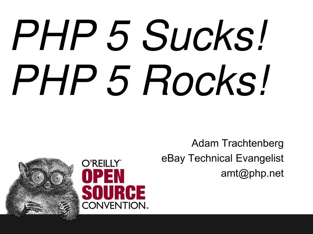 php 5 sucks php 5 rocks l.