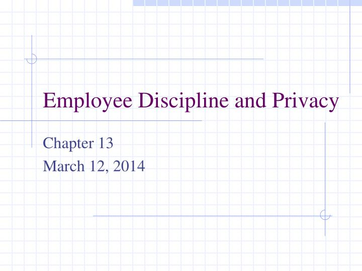 employee discipline and privacy n.